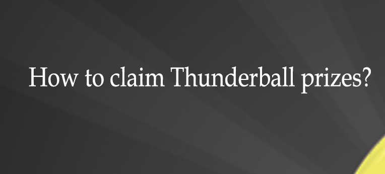 How to claim Thunderball prizes?